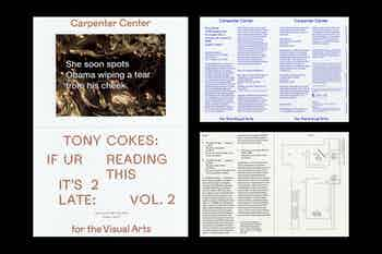 *Tony Cokes: If UR Reading This it's 2 Late: Vol. 2*, postcard and gallery guide, Carpenter Center for the Visual Arts, Harvard University, 2020