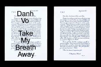 *Danh Vo: Take My Breath Away*, hardcover with jacket, 348 pages, 9 × 12 in., edited by Katherine Brinson, published by Guggenheim Museum, New York, 2018