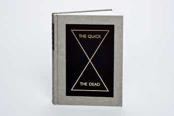 *The Quick and the Dead*, hardcover, 352 pages, 7 × 9.5 in., edited by Peter Eleey, published by the Walker Art Center, 2009
