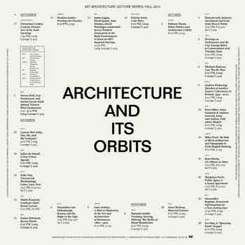 *Architecture and Its Orbits*, poster, 20.25 × 20.25 in., MIT Department of Architecture, 2015